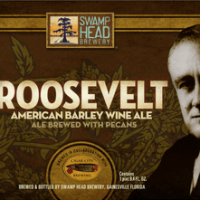 Roosevelt Barley Wine Cigar City Swamp Head