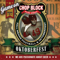 Game On Chop Block Oktoberfest