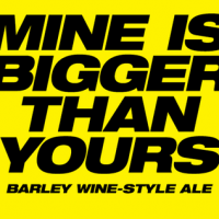 To Øl Mine is Bigger than Yours Barley Wine