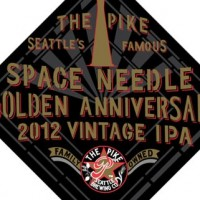 Pike Space Needle Golden Anniversary 2012 Vintage IPA
