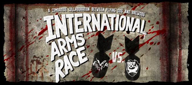 International Arms Race by Flying Dog and BrewDog