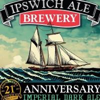 Ipswich 21st Anniversary Imperial Dark Ale