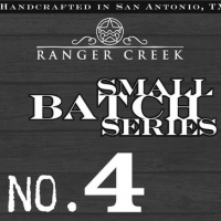 Ranger Creek Small Batch Series No. 4