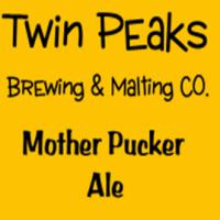 Twin Peaks Mother Pucker Ale