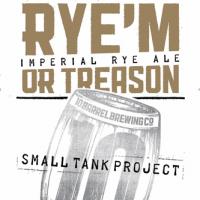 10 Barrel Rye'M or Treason Imperial Rye Ale