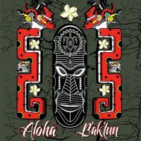 maui aloha baktun label