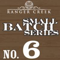 Ranger Creek Small Batch Series No. 6