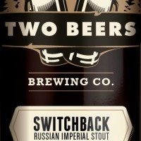Two Beers Switchback Russian Imperial Stout Alta Series