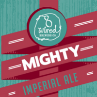 8 Wired Mighty Imperial Oak Aged Smoked Ale