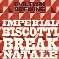 Evil Twin Imperial Biscotti Break Natale Imperial Porter