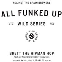 Against the Grain Brett the Hipman Hop Pale Ale