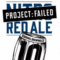 10 Barrel Project failed 22oz label