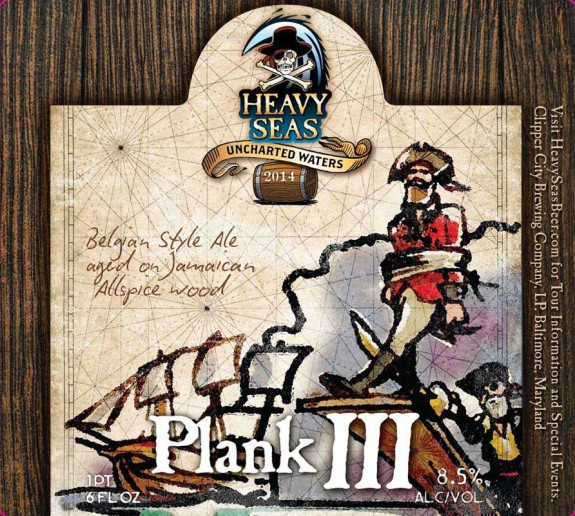 Heavy Seas Plank III Belgian Ale Aged on Jamaican Allspice Wood