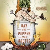 Against the Grain Bay and Pepper Your Bretts Saison