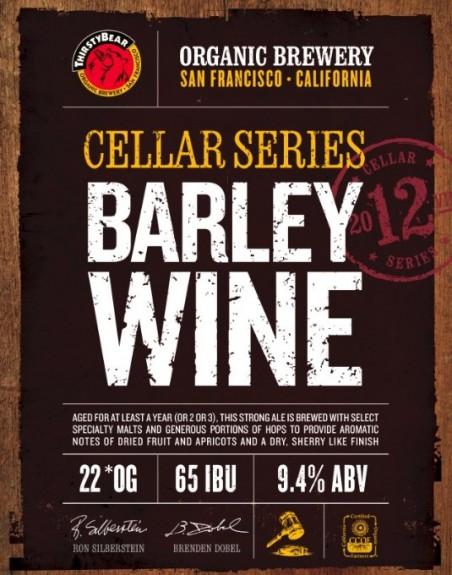 ThirstyBear Cellar Series Barley Wine 2012 BeerPulse