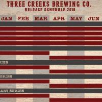 Three Creeks Brewing 2018 Release Schedule